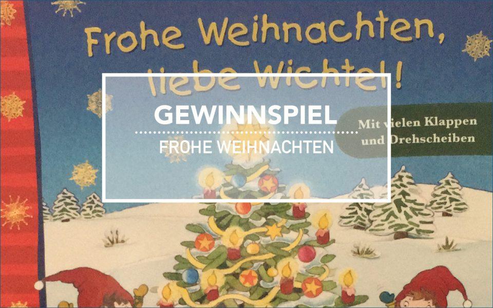 Kinderbuch Weihnachten.Frohe Weihnachten Kleine Wichtel Buchverlosung Einfachfreitag